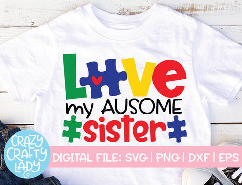 Love My Ausome Sister SVG Cut File