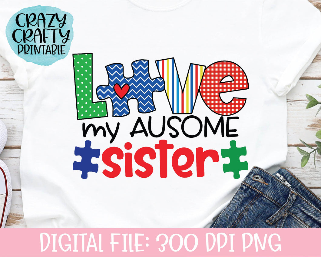 Love My Ausome Sister PNG Printable File