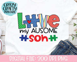 Love My Ausome Son PNG Printable File