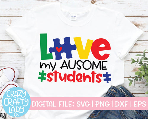 Love My Ausome Students SVG Cut File