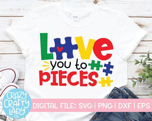 Love You to Pieces SVG Cut File