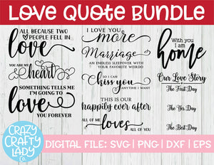 Love Quote SVG Cut File Bundle
