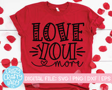 Load image into Gallery viewer, Love You More & Most SVG Cut File Bundle