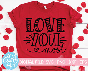 Love You More & Most SVG Cut File Bundle