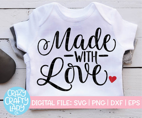 Made with Love SVG Cut File