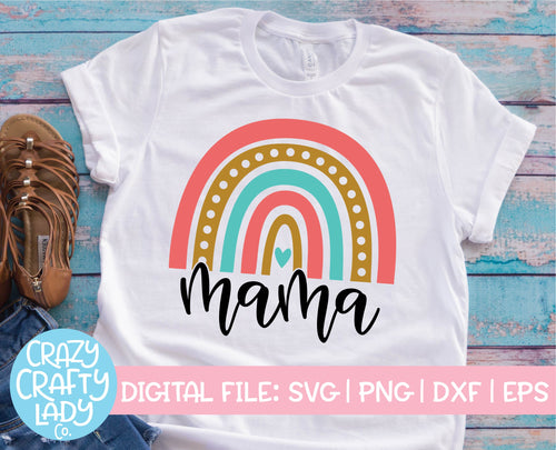 Mama Rainbow SVG Cut File