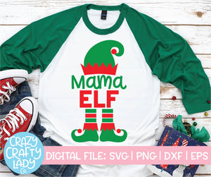 Mama Elf SVG Cut File