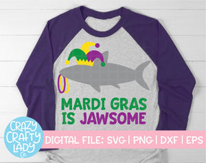 Mardi Gras Is Jawsome SVG Cut File