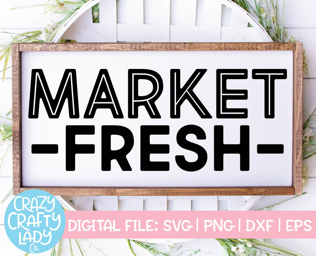 Market Fresh SVG Cut File