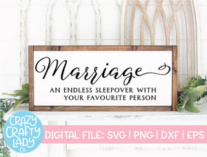 Marriage: An Endless Sleepover with Your Favourite Person SVG Cut File