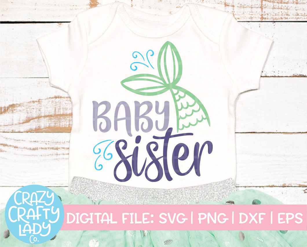 Mermaid Baby Sister SVG Cut File