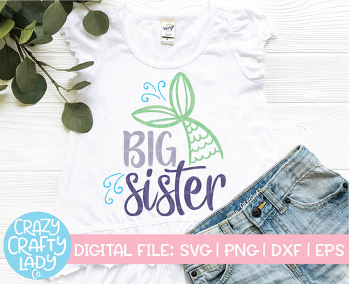 Mermaid Big Sister SVG Cut File