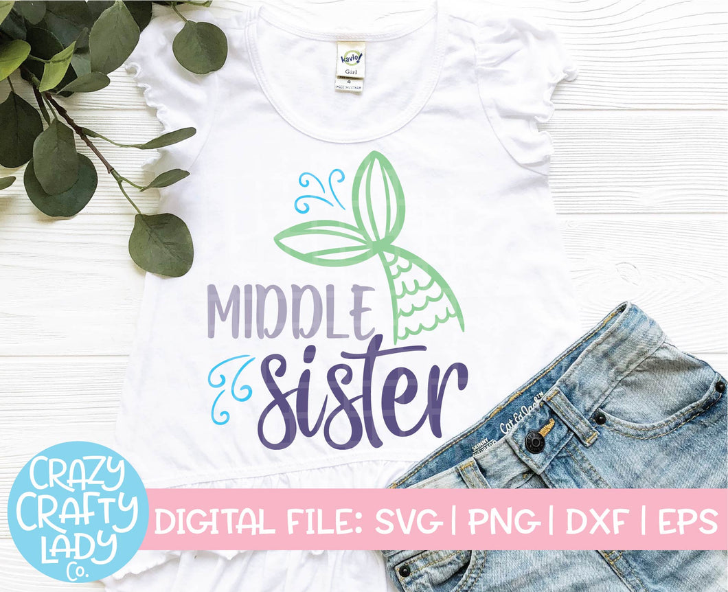 Mermaid Middle Sister SVG Cut File
