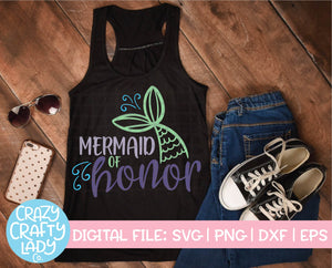 Mermaid of Honor SVG Cut File