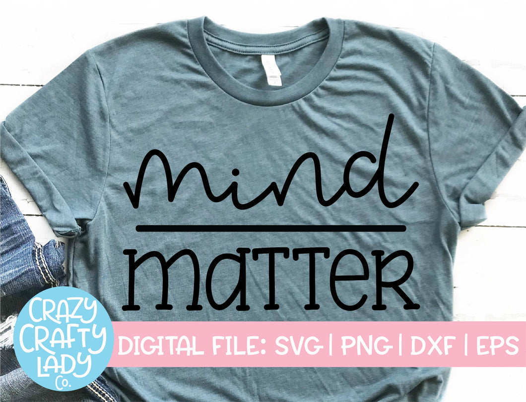 Mind Over Matter SVG Cut File
