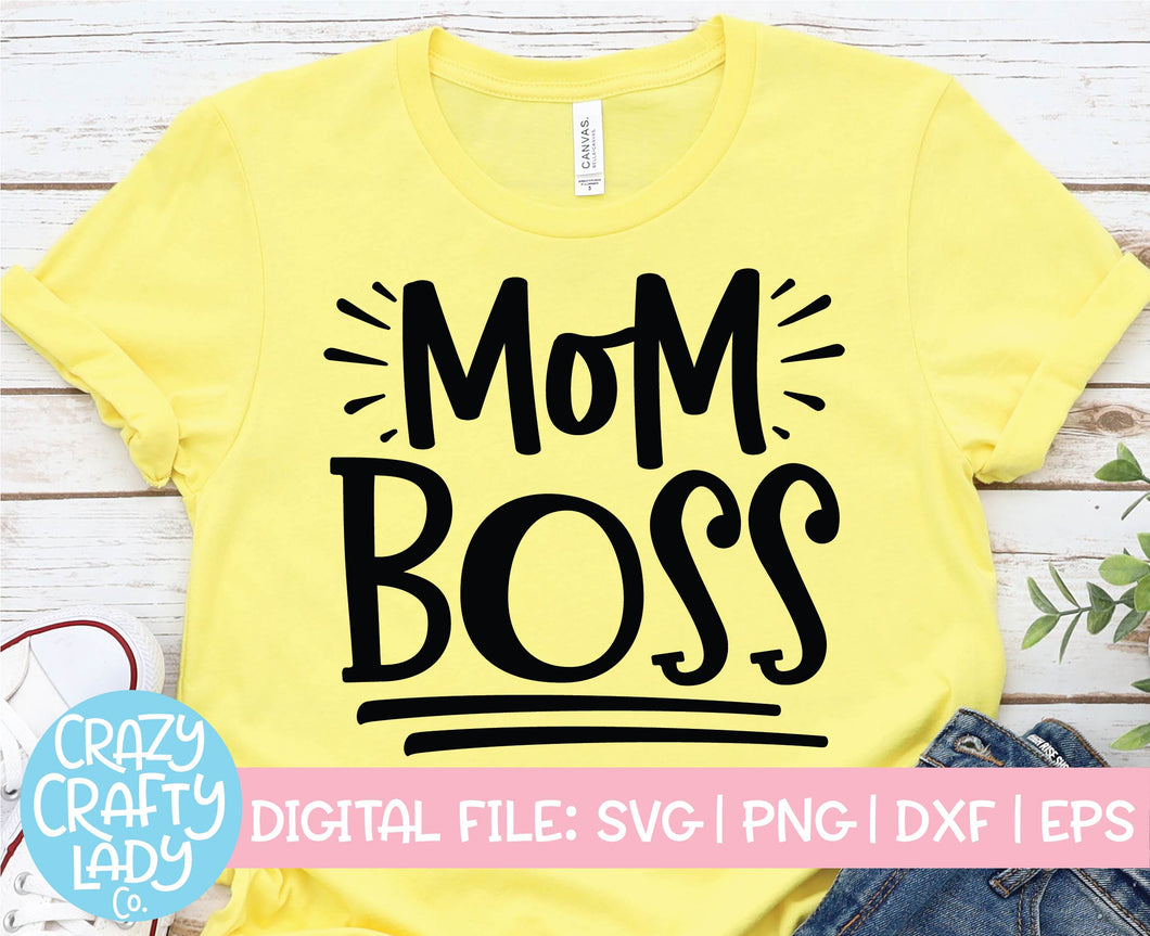 Mom Boss SVG Cut File