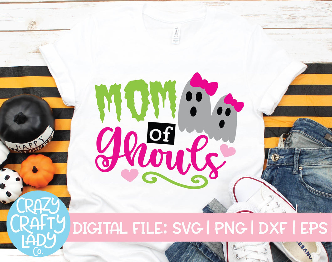 Mom of Ghouls SVG Cut File