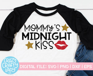 Mommy's Midnight Kiss SVG Cut File