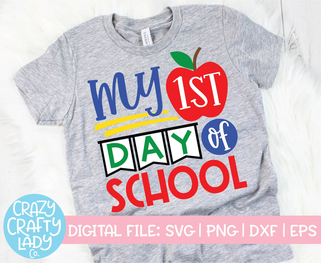 My 1st Day of School SVG Cut File