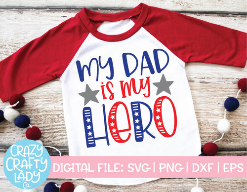 My Dad Is My Hero SVG Cut File