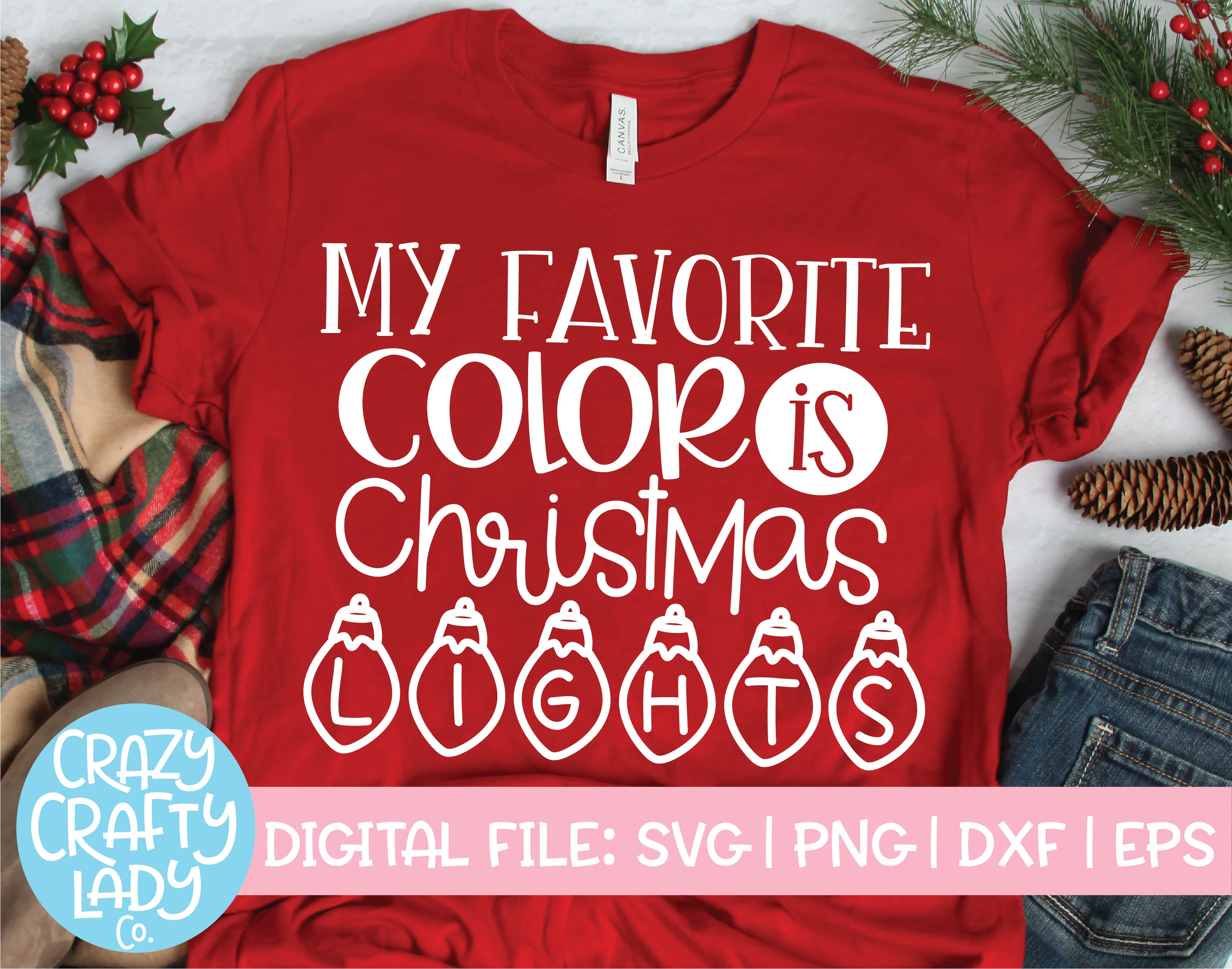 My Favorite Color Is Christmas Lights Svg Cut File Crazy Crafty Lady Co