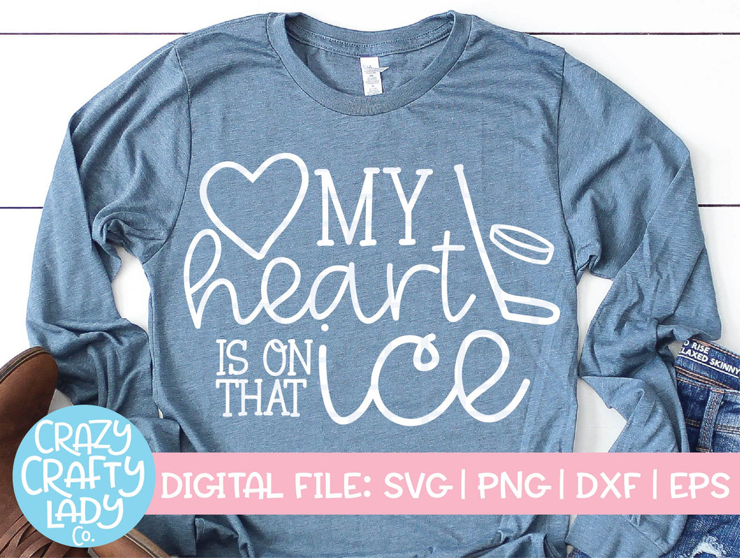 My Heart Is on That Ice SVG Cut File