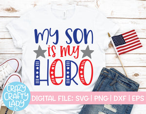 My Son Is My Hero SVG Cut File