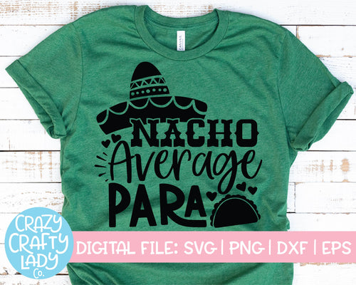 Nacho Average Para SVG Cut File
