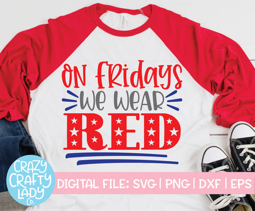On Fridays We Wear Red SVG Cut File