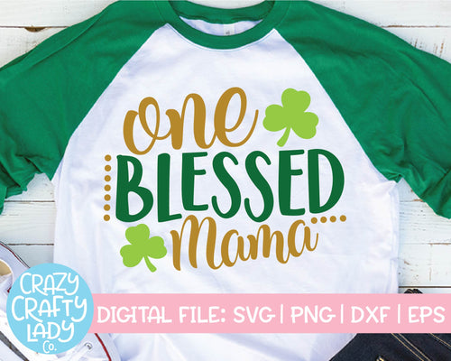 One Blessed Mama SVG Cut File