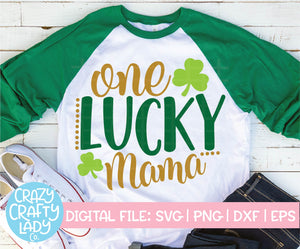 One Lucky Mama SVG Cut File