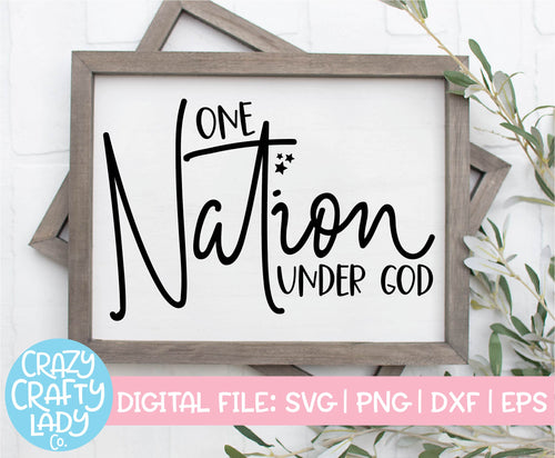 One Nation Under God SVG Cut File