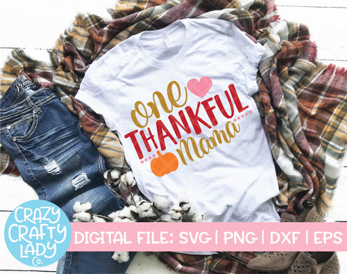 One Thankful Mama SVG Cut File