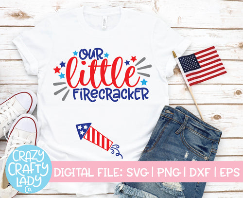 Our Little Firecracker SVG Cut File