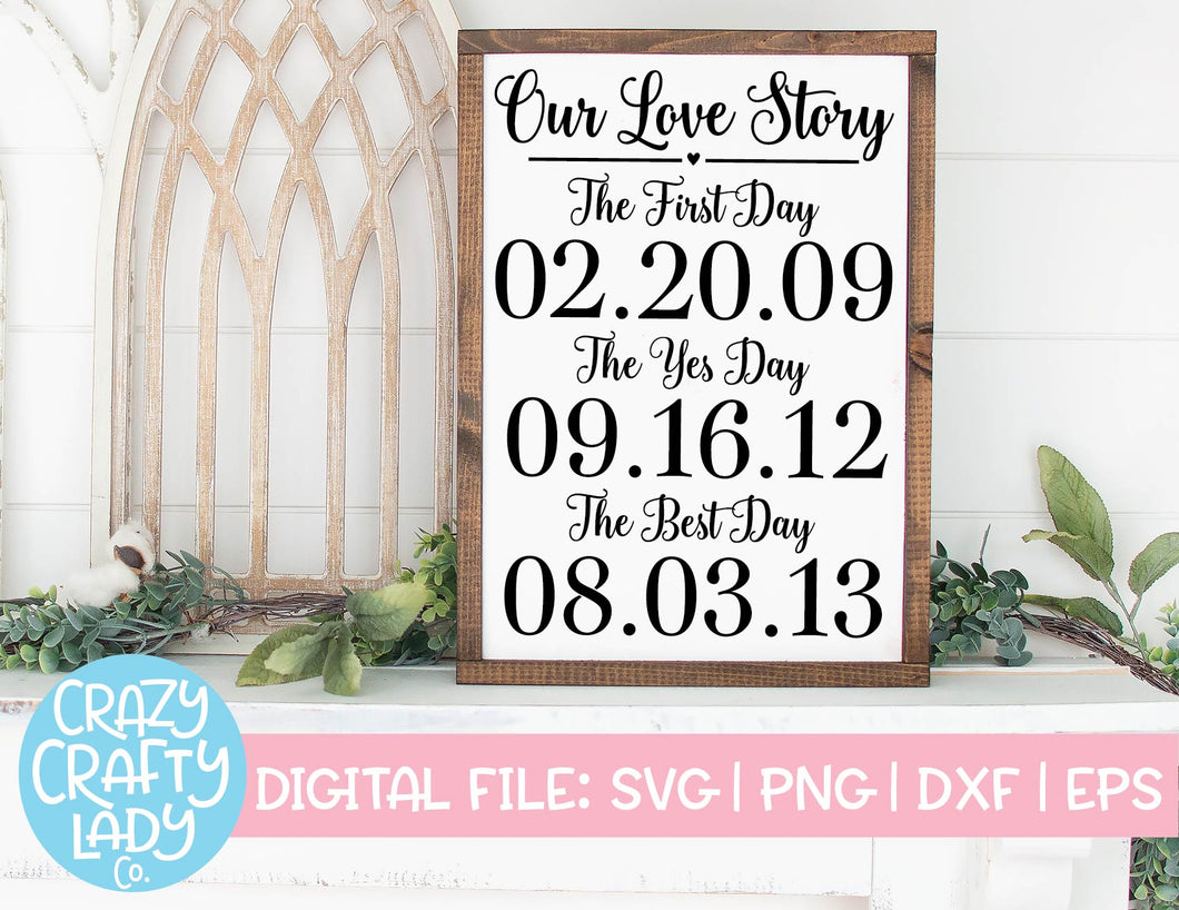 Our Love Story SVG Cut File