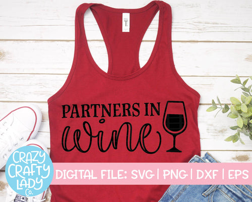 Partners in Wine SVG Cut File