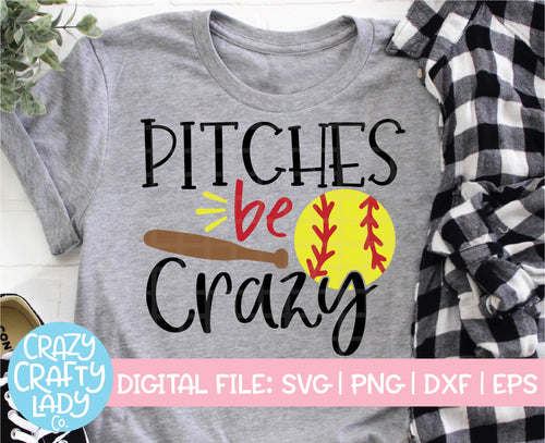 Pitches Be Crazy SVG Cut File