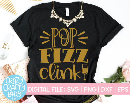 Pop Fizz Clink SVG Cut File