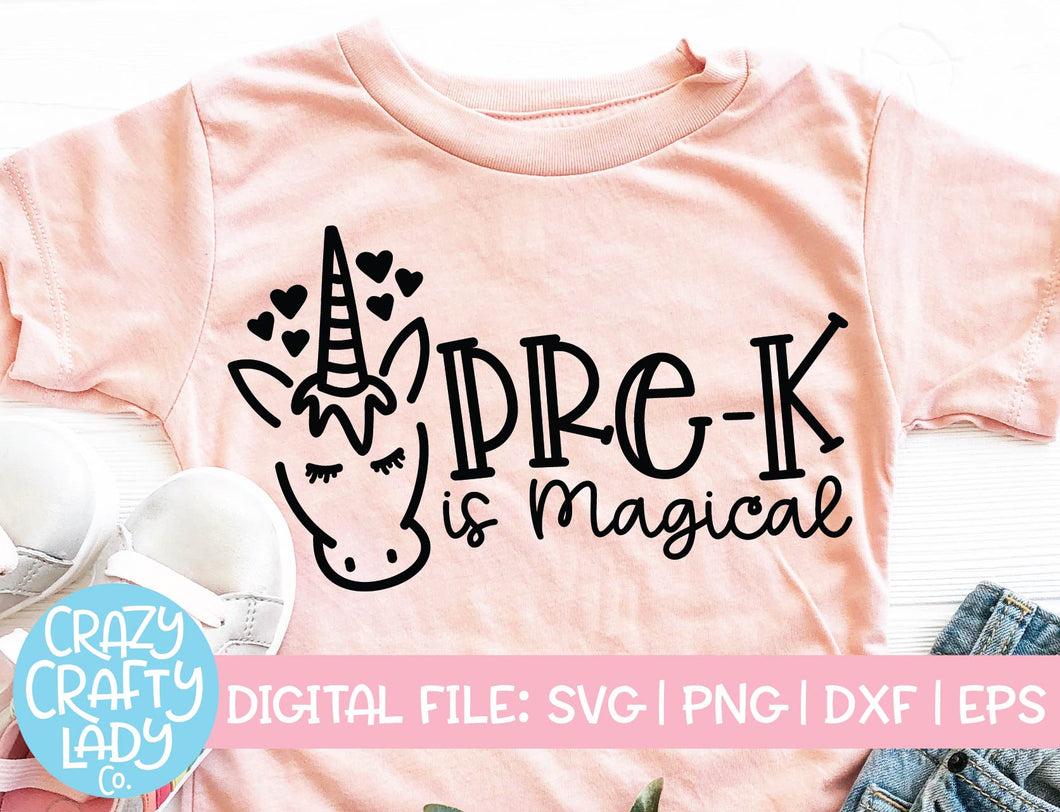 Pre-K Is Magical SVG Cut File