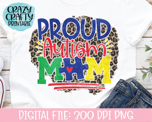 Proud Autism Mom PNG Printable File