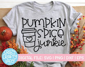Pumpkin Spice Junkie SVG Cut File