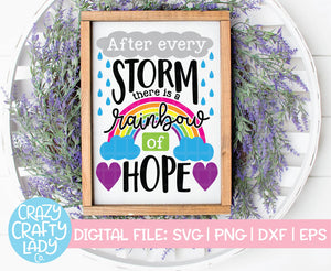 After Every Storm There Is a Rainbow of Hope SVG Cut File