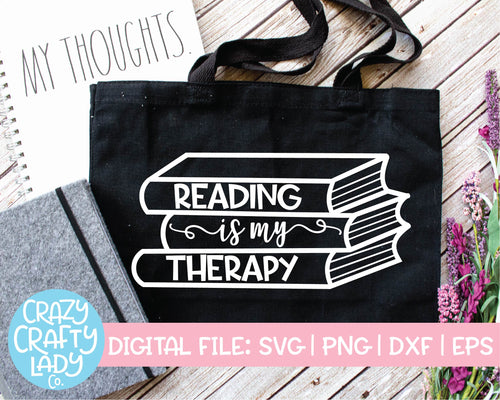 Reading Is My Therapy SVG Cut File