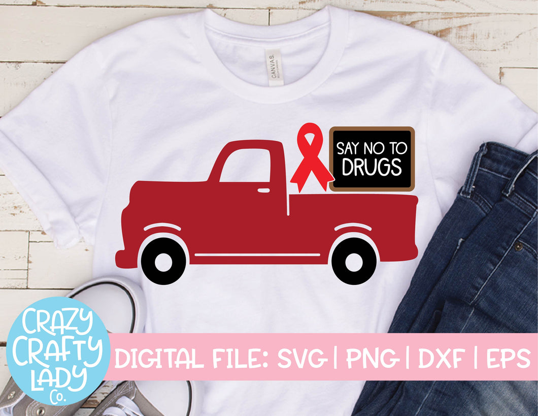 Say No to Drugs Truck SVG Cut File
