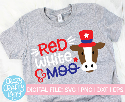 Red, White, & Moo SVG Cut File