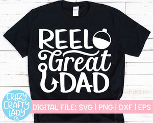 Reel Great Dad SVG Cut File