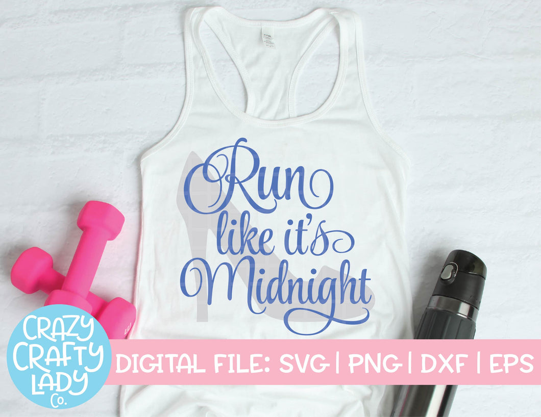 Run Like It's Midnight SVG Cut File