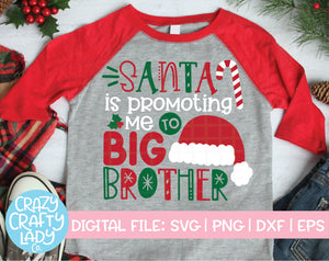 Santa Is Promoting Me to Big Brother SVG Cut File
