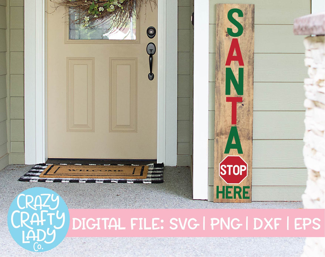 Santa Stop Here SVG Cut File
