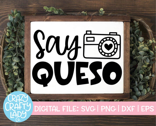 Say Queso SVG Cut File